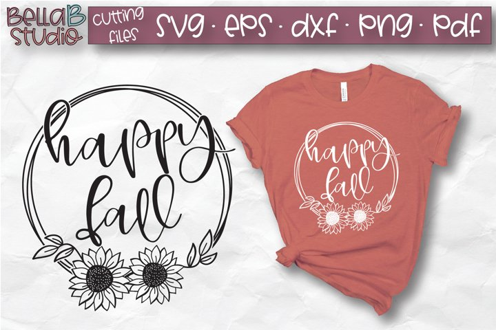 Happy Fall SVG, Fall SVG, Autumn SVG, Sunflowers