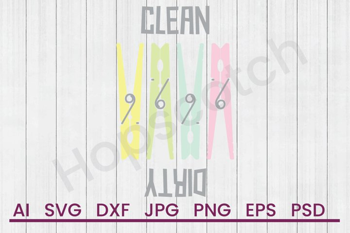 Clothespins SVG, Clean Dirty SVG, DXF File, Cuttatable File