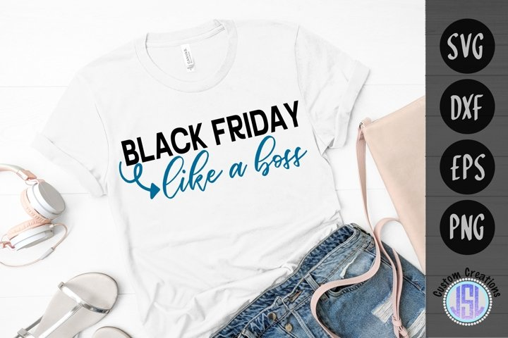 Black Friday like a boss | Shopping SVG | SVG DXF EPS PNG