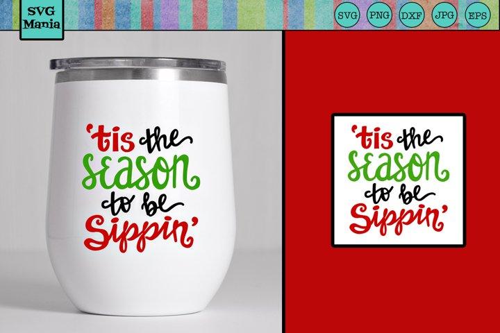 Wine SVG, Funny Christmas Wine Glass SVG, Season Sippin SVG
