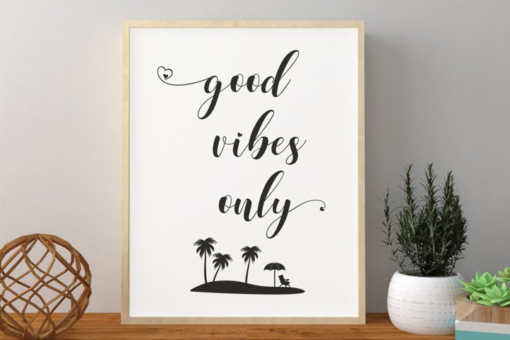 Good Vibes Wall Art, Word Wall Art, Saying Wall Art Print