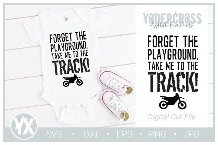 Forget the Playground. Take Me to the Track! Dirtbike SVG
