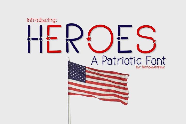 Heroes, A Patriotic Font