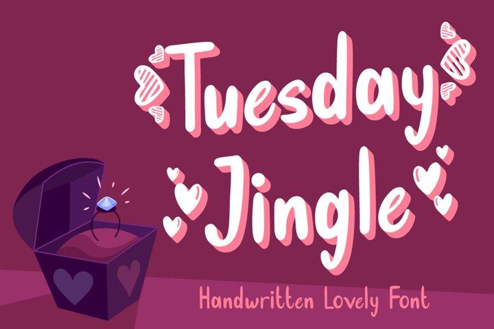 Tuesday Jingle - Lovely Font