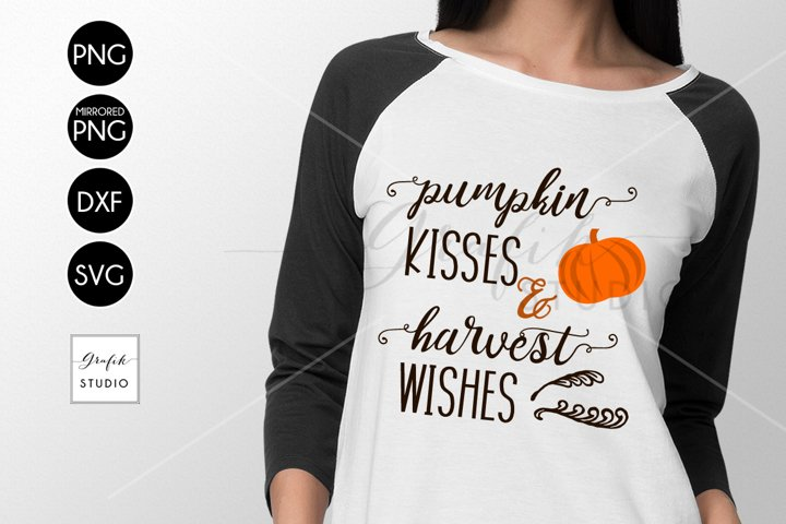 pumpkin kisses and harvest wishes Fall Thanksgiving SVG