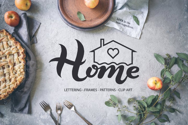 Home Lettering and Clip Art Collection