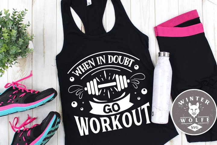 When in doubt go workout SVG EPS DXF PNG