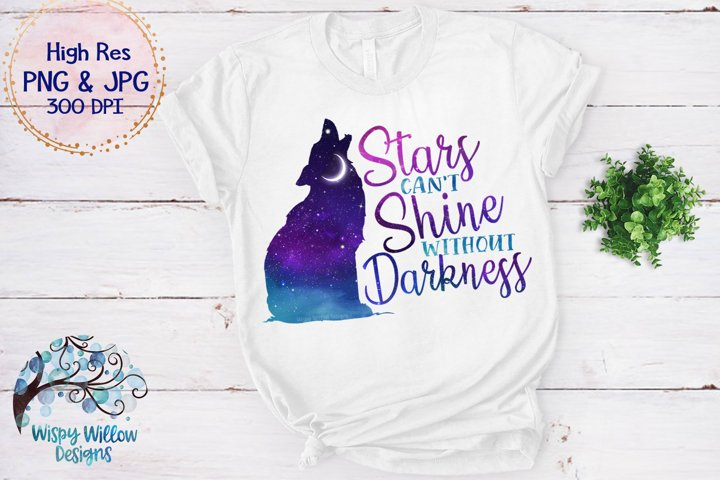 Stars Can't Shine Without Darkness PNG | Galaxy Sky Wolf PNG - Free Design of The Week Design0