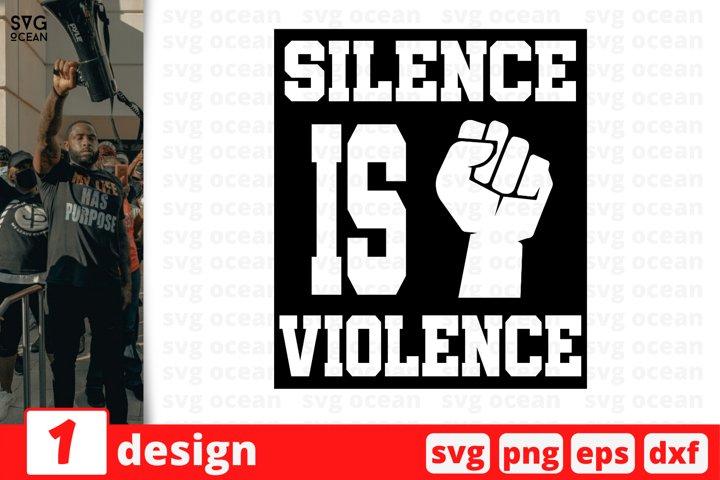 Silence is Violence Svg Cut Files | Stay woke svg | Fist