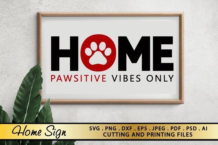 HOME SIGN SVG PNG EPS DXF HOME SVG DOG PAWS SVG cut file