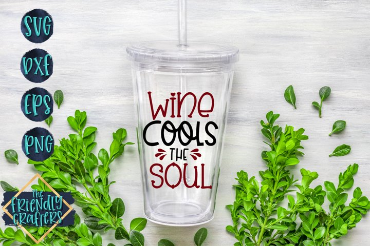 Wine Cools The Soul - A Wine SVG