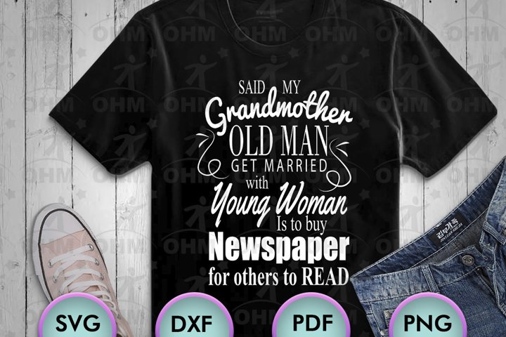 GRANDMOTHER SAYINGS... SVG design for Crafters, Cricut