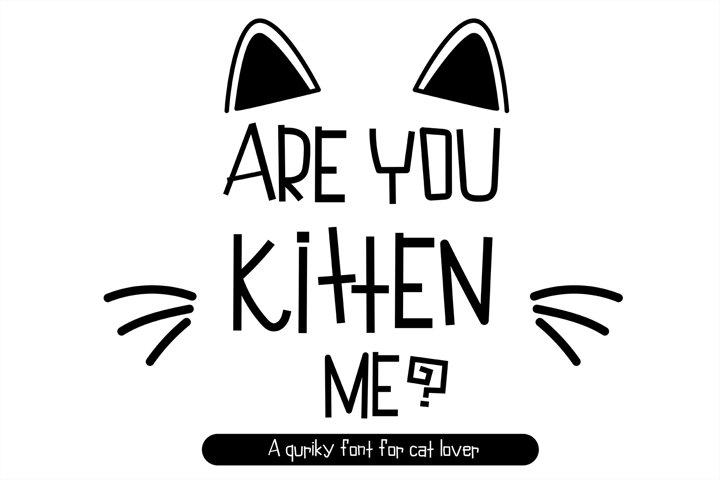 Are you kitten me kawaii cat handwritten