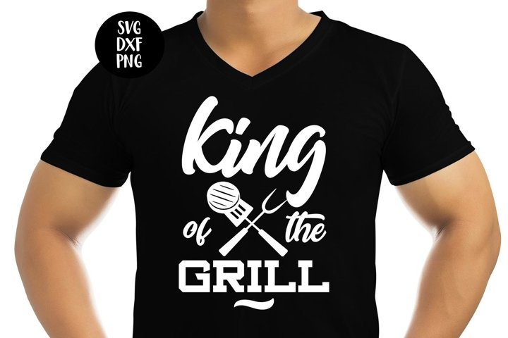 King Of The Grill - Funny Fathers Day SVG DXF PNG