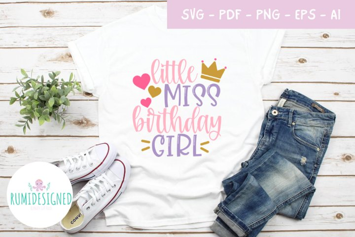 Little Miss Birthday Girl SVG Cut File