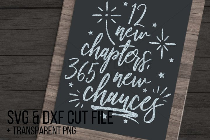 12 new chapters, 365 new chances SVG & DXF cut file