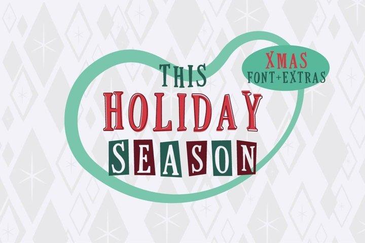 This Holiday Season - Christmas font and Extras