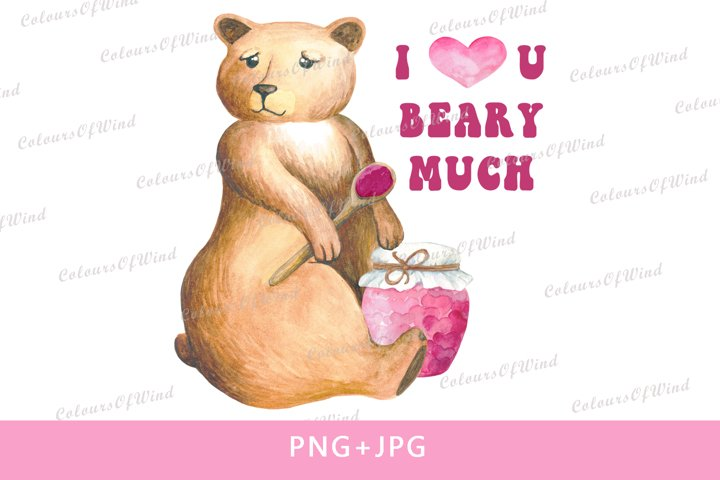 Watercolor Valentines Bear PNG, I Love You Beary Much