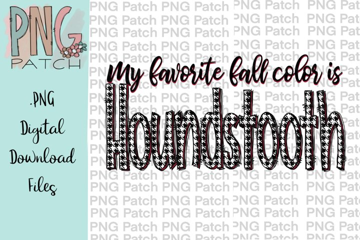 My Favorite Fall Color is Houndstooth, Houndstooth Print PNG