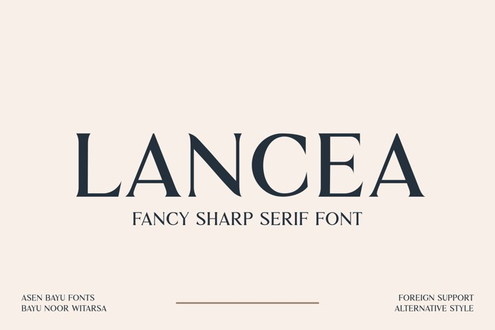 LANCEA - Fancy Sharp Serif Font