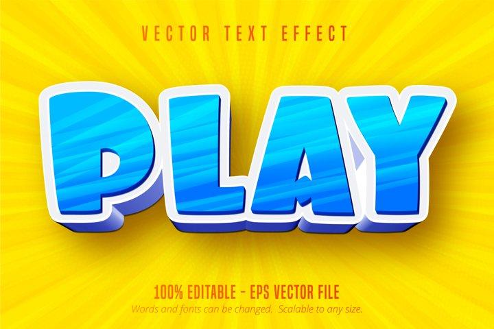 Play text, cartoon style editable text effect