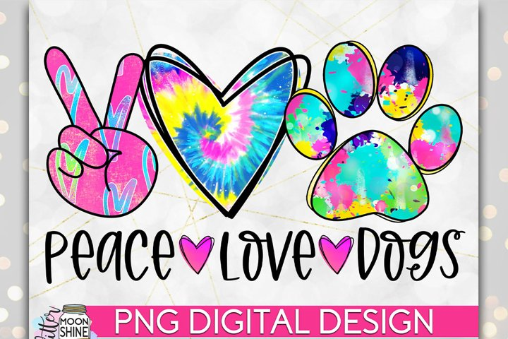 Peace Love Dogs PNG Sublimation