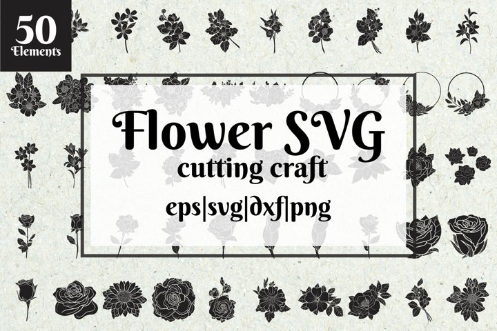 Flower SVG cutting craft