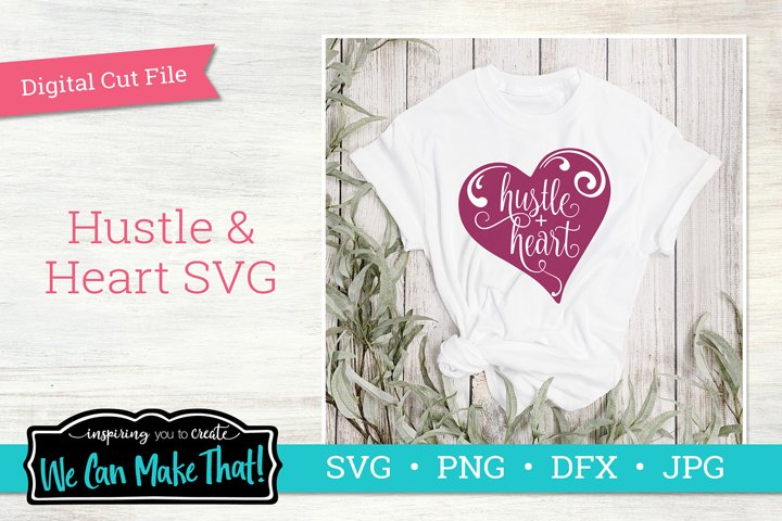Hustle and Heart SVG