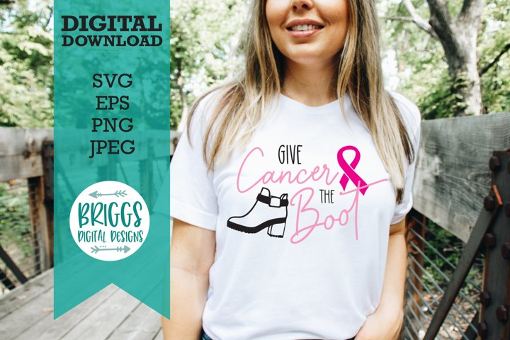 Breast Cancer SVG|Give Cancer the Boot Cut File