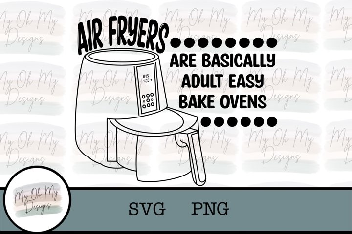 Air fryers are basically adult easy bake ovens - SVG/PNG