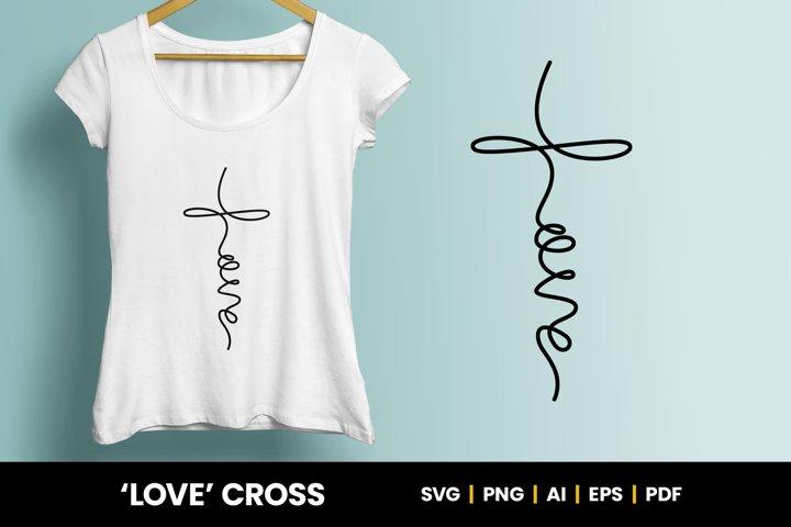 Love Cross - Handwritten Word SVG Digital File