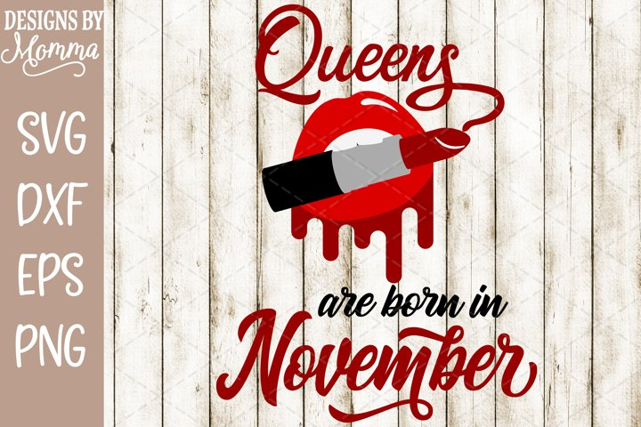Queens are born in November Lipstick SVG