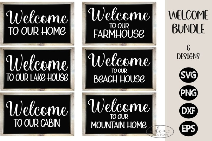 Welcome to our ... SVG Bundle | Welcome Home Signs