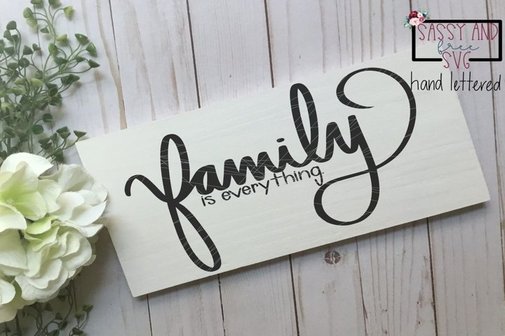 Family is EverythingHand Lettered SVG, PNG, & JPEG