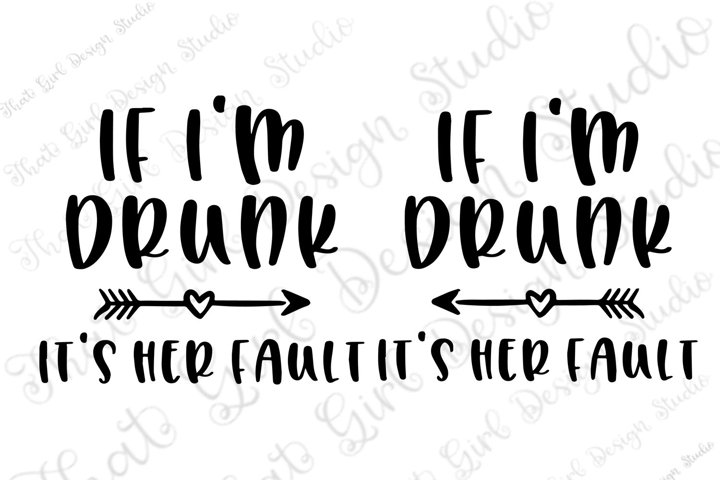 If im drunk its her fault bundle, left/right arrow svg