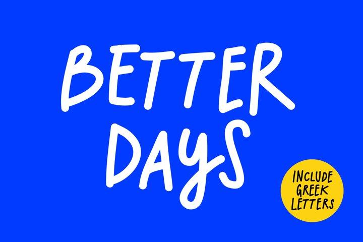 Better Days marker font