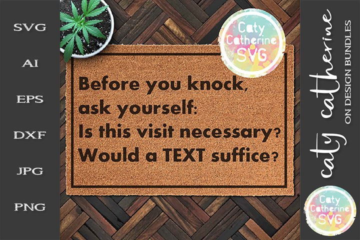 Before You Knock Is This Visit Necessary? Welcome Mat SVG