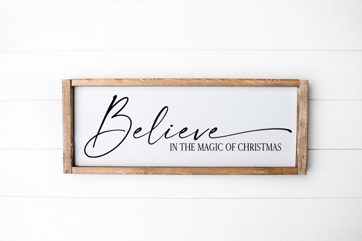 Christmas SVG - Believe In The Magic Of Christmas
