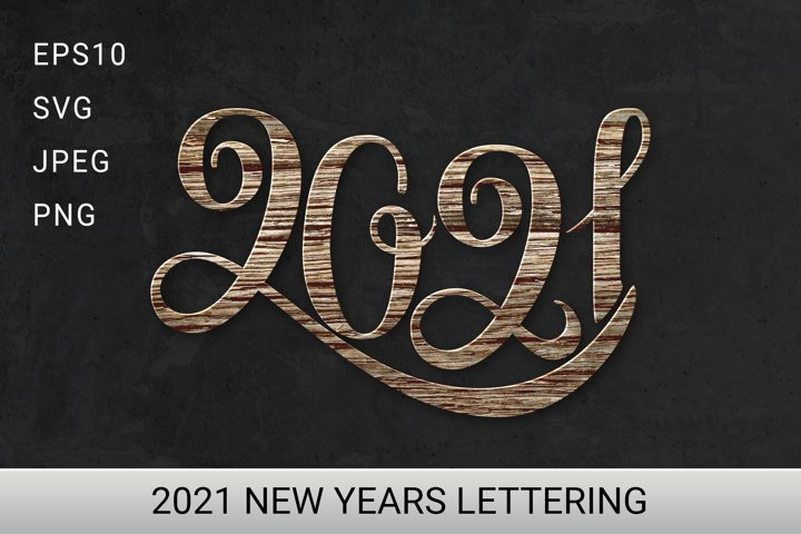 2021 New Years Lettering. Cut File.