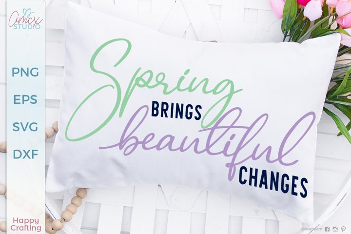 Spring brings beautiful changes - Spring Decor Design
