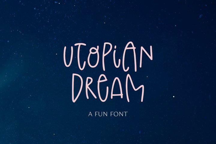 Utopian Dream - a Fun Font