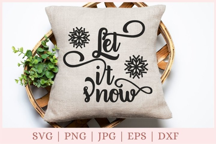 Let it snow svg, Christmas svg, snowflake svg