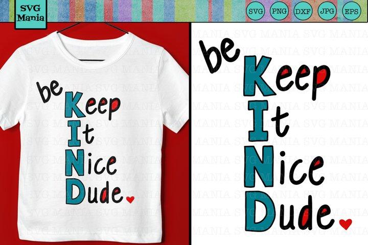 SVG File Be Kind Shirt Saying, Be Kind Back to School SVG