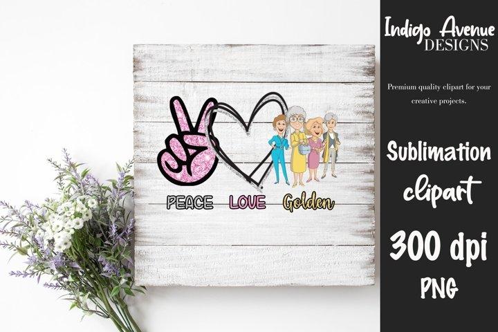 Peace Love Golden, PNG, Sublimation Clipart, Graphic