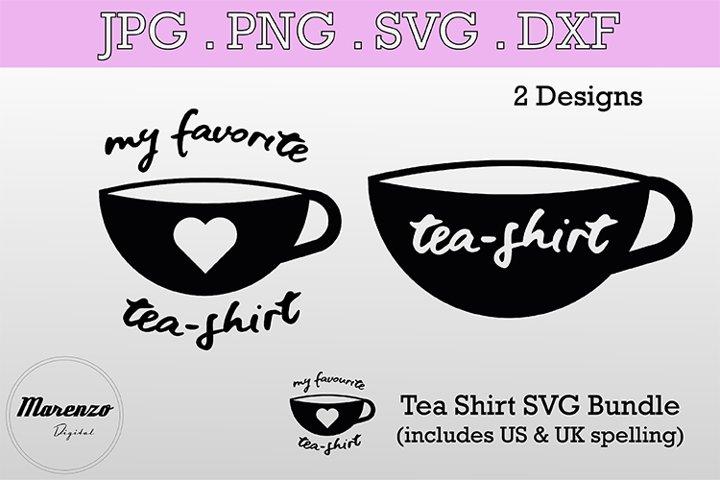 Tea Shirt SVG T-shirt Bundle