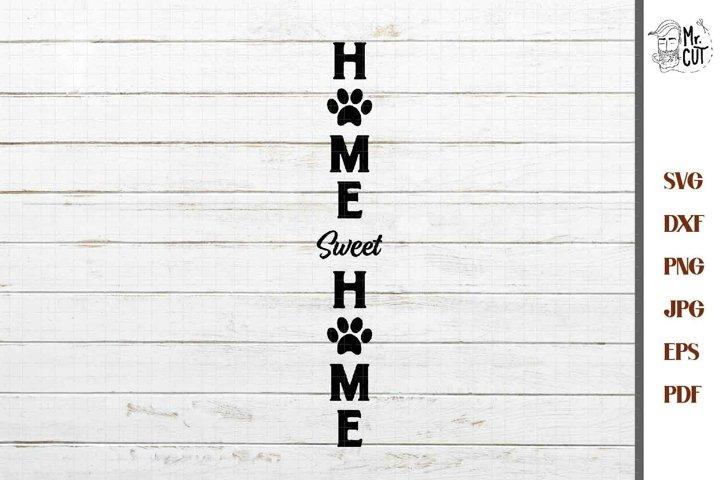 home sweet home vertical sign svg, dxf, jpg, cut file, eps,