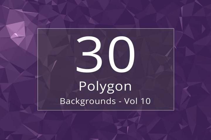 30 Polygon Backgrounds - Vol 10