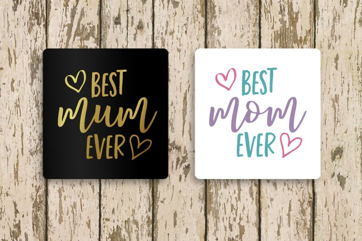 Best Mom or Mum Ever with Hearts SVG File