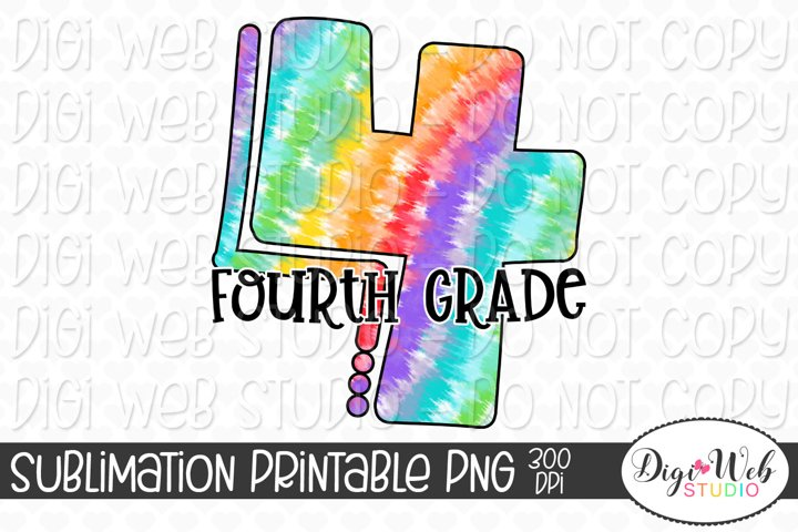Back to School Rainbow Tie Dye Fourth Grade Sublimation