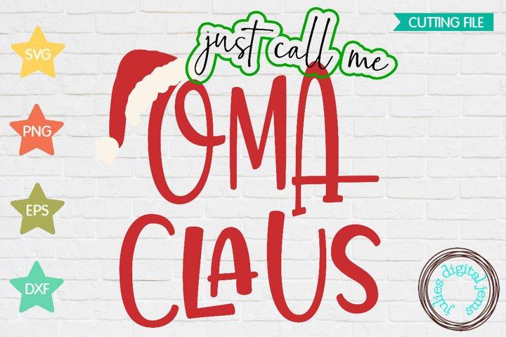 Santa Clause SVG, Call me Oma, Claus, Santa hat svg